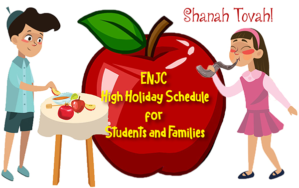 5781 High Holiday Schedule for Students and Families