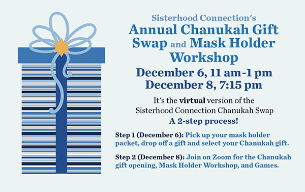 Sisterhood Connection's Annual Chanukah Swap - Virtual Version